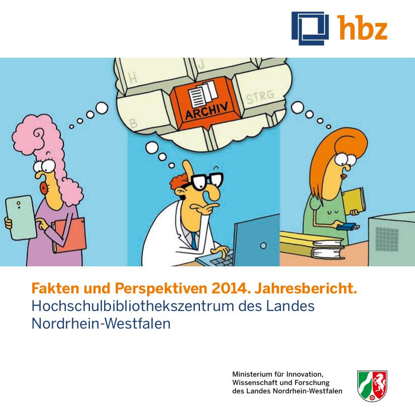 Jahresbericht 2014 des Hochschulbibliothekszentrums des Landes Nordrhein-Westfalen veröffentlicht